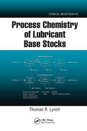 Process Chemistry of Lubricant Base Stocks - 1st Edition book cover