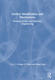 Surface Modification and Mechanisms : Friction, Stress, and Reaction Engineering - 1st Edition book cover