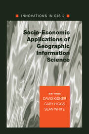Socio-Economic Applications of Geographic Information Science - 1st Edition book cover