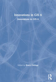 Innovations in GIS 6 - 1st Edition book cover