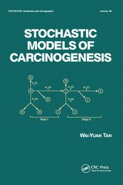Stochastic Models for Carcinogenesis - 1st Edition book cover