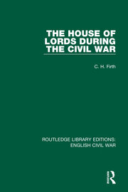 The House of Lords During the Civil War - 1st Edition book cover