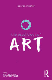 The Psychology of Art - 1st Edition book cover