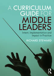 A Curriculum Guide for Middle Leaders - 1st Edition book cover