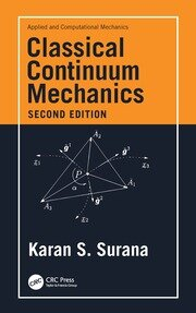 Classical Continuum Mechanics - 2nd Edition book cover