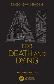 AI for Death and Dying - 1st Edition book cover