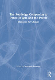 The Routledge Companion to Dance in Asia and the Pacific - 1st Edition book cover
