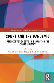Sport and the Pandemic: Perspectives on Covid-19's Impact on the Sport