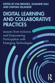 Digital Learning and Collaborative Practices - 1st Edition book cover