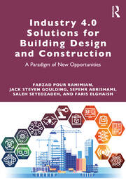 Industry 4.0 Solutions for Building Design and Construction - 1st Edition book cover