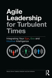 Agile Leadership for Turbulent Times - 1st Edition book cover
