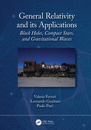 General Relativity and its Applications - 1st Edition book cover