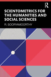 Scientometrics for the Humanities and Social Sciences - 1st Edition book cover