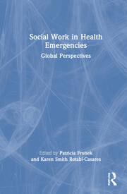 Social Work in Health Emergencies - 1st Edition book cover