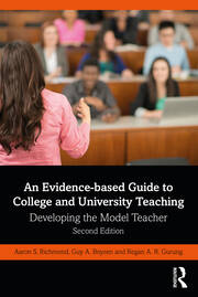 An Evidence-based Guide to College and University Teaching - 2nd Edition book cover