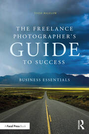 The Freelance Photographer's Guide To Success - 1st Edition book cover