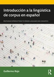 Introducción a la lingüística de corpus en español - 1st Edition book cover