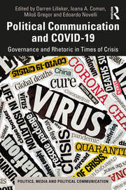Political Communication and COVID 19 Governance and Rhetoric in Times of