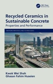 Recycled Ceramics in Sustainable Concrete - 1st Edition book cover