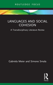 Languages and Social Cohesion : A Transdisciplinary Literature Review book cover
