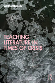 Teaching Literature in Times of Crisis - 1st Edition book cover