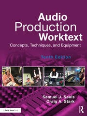 Audio Production Worktext - 10th Edition book cover