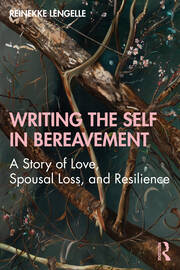 Writing the Self in Bereavement - 1st Edition book cover