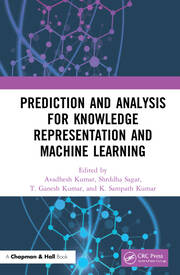 Prediction and Analysis for Knowledge Representation and Machine Learning - 1st Edition book cover