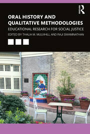 Oral History and Qualitative Methodologies - 1st Edition book cover