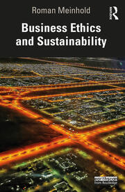 Business Ethics and Sustainability - 1st Edition book cover