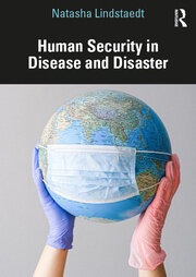 Human Security in Disease and Disaster - 1st Edition book cover