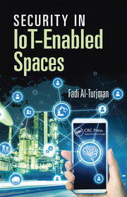 Security in IoT-Enabled Spaces - 1st Edition book cover