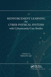 Reinforcement Learning for Cyber-Physical Systems - 1st Edition book cover