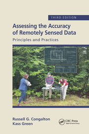 Assessing the Accuracy of Remotely Sensed Data - 3rd Edition book cover