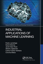 Industrial Applications of Machine Learning - 1st Edition book cover