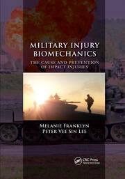 Military Injury Biomechanics - 1st Edition book cover