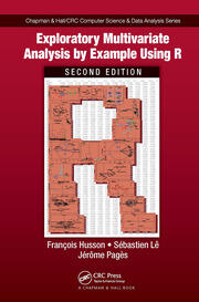 Exploratory Multivariate Analysis by Example Using R - 2nd Edition book cover