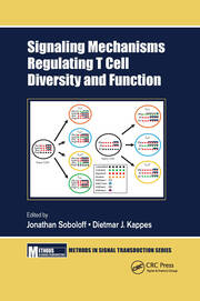 Signaling Mechanisms Regulating T Cell Diversity and Function - 1st Edition book cover