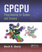 GPGPU Programming for Games and Science - 1st Edition book cover
