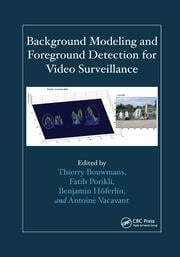 Background Modeling and Foreground Detection for Video Surveillance - 1st Edition book cover