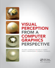 Visual Perception from a Computer Graphics Perspective - 1st Edition book cover