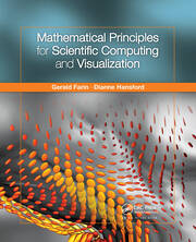 Mathematical Principles for Scientific Computing and Visualization - 1st Edition book cover