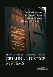 The Foundations of Communication in Criminal Justice Systems - 1st Edition book cover
