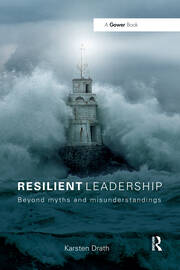 Resilient Leadership - 1st Edition book cover