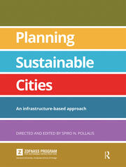 Planning Sustainable Cities : An infrastructure-based approach - 1st Edition book cover