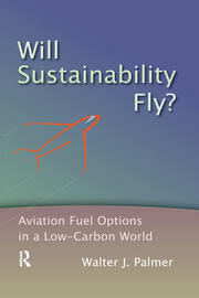 Will Sustainability Fly? - 1st Edition book cover