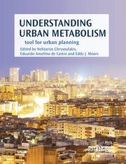 Understanding Urban Metabolism : A Tool for Urban Planning - 1st Edition book cover