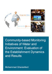 Community-Based Monitoring Initiatives of Water and Environment: Evaluation of Establishment Dynamics and Results