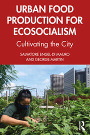 Urban Food Production for Ecosocialism - 1st Edition book cover