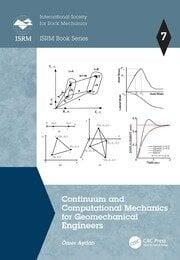 Continuum and Computational Mechanics for Geomechanical Engineers